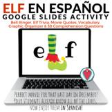 Spanish Christmas Movie - ELF - Spanish Google Slides Activity