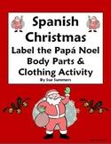 Spanish Christmas Papa Noel With Body Parts & Clothing - Navidad