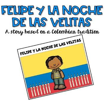 Spanish Christmas Story: FELIPE Y LA NOCHE DE LAS VELITAS