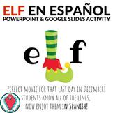 Spanish Christmas Elf Movie POWERPOINT Unit