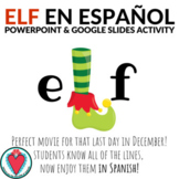 Spanish Christmas Elf - Spanish Google Slides and PowerPoi