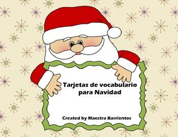 Spanish Christmas Vocabulary Cards - Tarjetas de vocabulario para Navidad