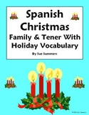 Spanish Christmas Vocabulary With Tener & Family - 10 Sentences