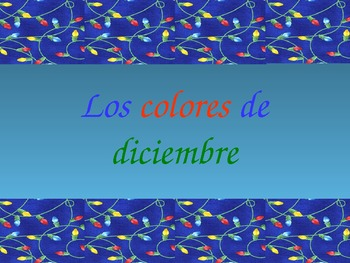 Spanish Christmas Vocabulary and Colors Presentation / Game Cards