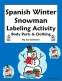 Spanish Christmas / Winter Label the Snowman with Body Parts and Clothing