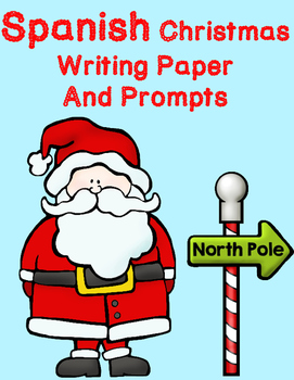 Spanish Christmas Writing Paper:  Spanish Letter to Santa and christmas prompts