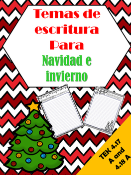 Spanish Christmas and Winter Writing / Temas de escritura en espanol