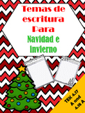 Spanish Christmas and Winter Writing / Temas de escritura en espanol