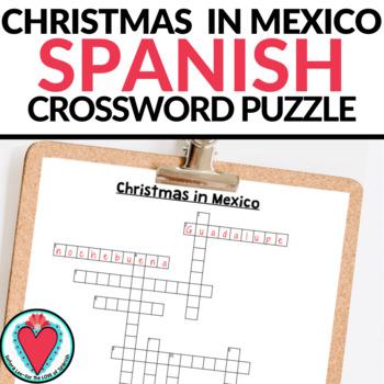 Spanish Christmas in Mexico Crossword Puzzle La Navidad en Mexico