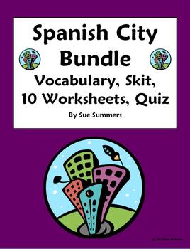 Spanish City 27 Page Bundle - Vocabulary, Skit, 10 Workshe