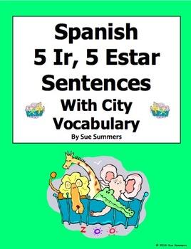 Spanish City 5 Ir and 5 Estar Sentences with Verb Conjugations