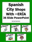 Spanish City -ERIA Shops Presentation, Flashcards or Bulletin Board Signs