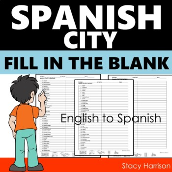 Spanish, The City Fill in the Blank Worksheet
