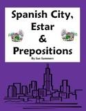 Spanish City Vocabulary with Estar & Location Prepositions Worksheet - La Ciudad