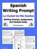 Spanish City of My Dreams Writing Prompt - La Ciudad