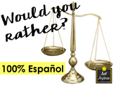 Would You Rather? 100% in Spanish - Icebreaker #SCOLTtpt