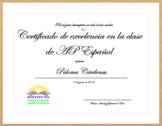Spanish Class Certificate Diploma. AP Spanish Certificate in Spanish or English
