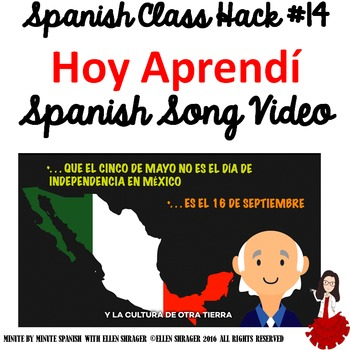 014 Spanish Class Closure: Hoy Aprendí Music Video Improves Class Management