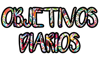 Spanish Class Daily Objectives Printable - Otomi Theme