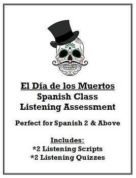 Spanish Class - Day of the Dead Listening Assessment