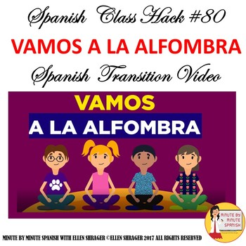 Spanish Class Hack# 80 for Bilingual_Immersion  Elementary  Vamos a la Alfombra: