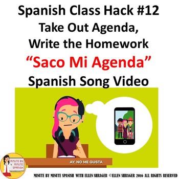 Spanish Class Hack#2  Saco Mi Agenda Music Video for  Class Management 90% TL
