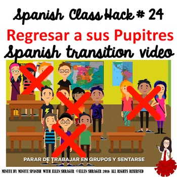 Spanish Class Hack to 90% TL and Improved Classroom Management:  Return to Seats