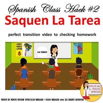 002 Spanish Class Hack 90% TL, TCI, Classroom Management:  Video Saquen la Tarea