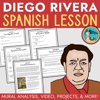 Spanish Class Mini Unit Diego Rivera Lessons and Project