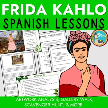 Spanish Class Mini Unit Frida Kahlo Lessons and Project