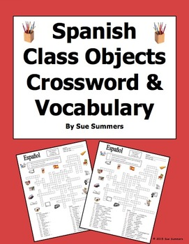 Spanish Class Objects Crossword Puzzle, Vocabulary, and Image IDs