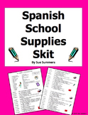 Spanish Class Objects / School Supplies Skit / Role Play / Speaking Activity