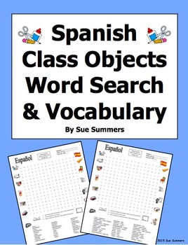 Spanish Class Objects Word Search, Vocabulary, and Image IDs