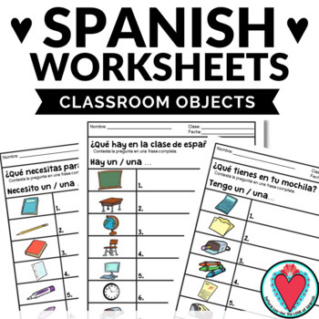Spanish Worksheets Hay And Classroom Objects Teaching Resources