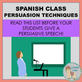 Spanish Class Persuasive Writing and Speaking
