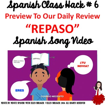 Spanish Class Review Hack:  Repaso  Music Video Improves Class Management 90% TL