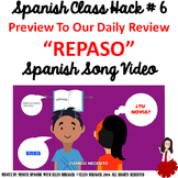 006 Spanish Class Review Hack: Repaso Music Video Improves