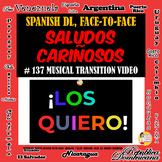 Spanish Class Saludos Cariñosos for Face-to-Face and  Dist