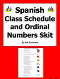 Spanish Class Schedule and Ordinal Numbers Skit / Role Play and Translation