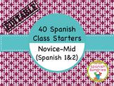 Spanish Class Starters:  40 Novice-Mid Warm-Ups