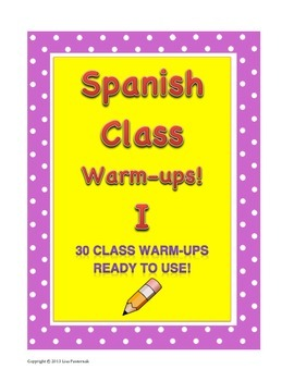 30 Warm-ups, Starters, Fast Finishers for Spanish Class!