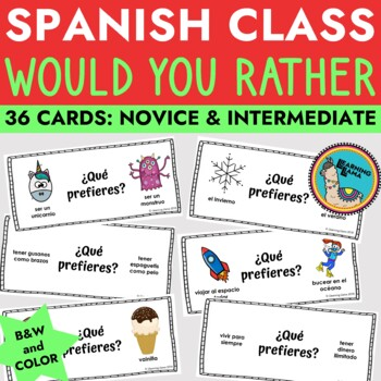 Spanish Class Would You Rather - ¿Qué prefieres?