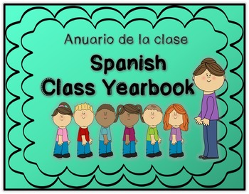 Spanish Class Yearbook - Anuario de la clase