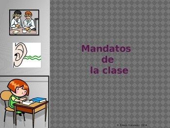 Spanish Classroom Commands - Los Mandatos de la Clase