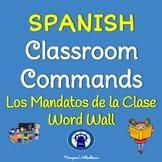 SPANISH Classroom Commands Word Wall