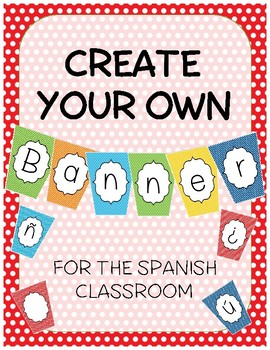Spanish Classroom Decor Banner- Create your own!