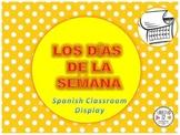Spanish Los Días  de la Semana