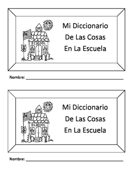 Spanish Classroom Items Picture Dictionary
