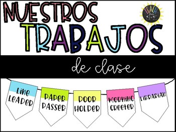 Spanish Classroom Jobs: Hanging Banners {Empty templates included}