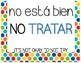 Spanish Classroom Motivational Decor, saber v tratar